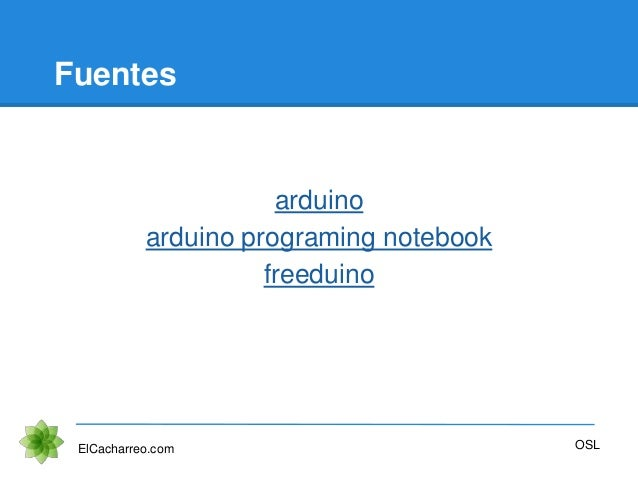 Fuentes arduino arduino programing notebook freeduino ElCacharreo.com OSL