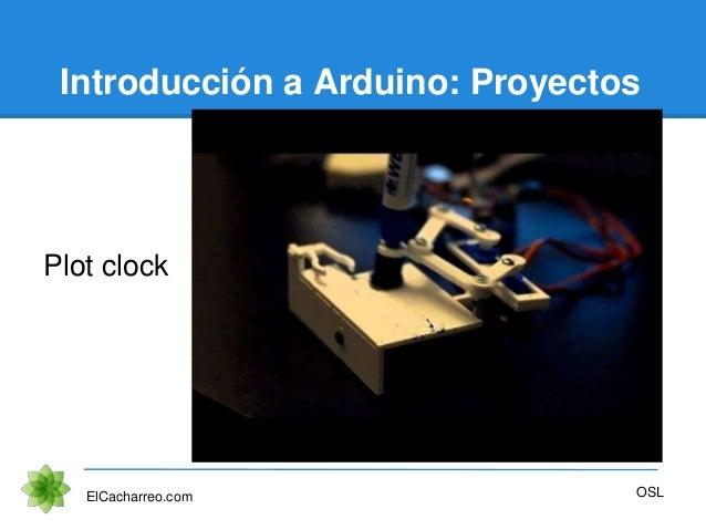 Introducción a Arduino: Proyectos Plot clock ElCacharreo.com OSL