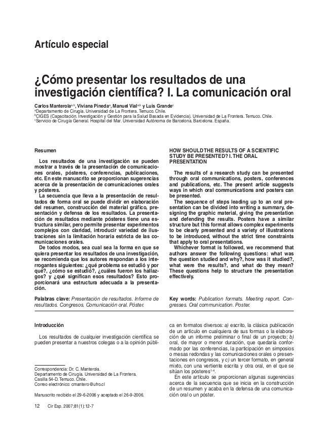 12 Cir Esp. 2007;81(1):12-7 Introducción Los resultados de cualquier investigación científica se pueden presentar a nuestr...