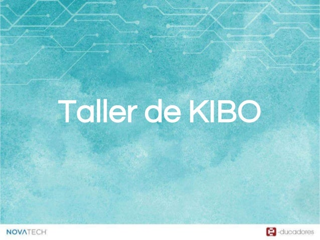 Taller de KIBO