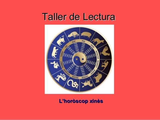 Taller de LecturaTaller de Lectura L'horòscop xinèsL'horòscop xinès