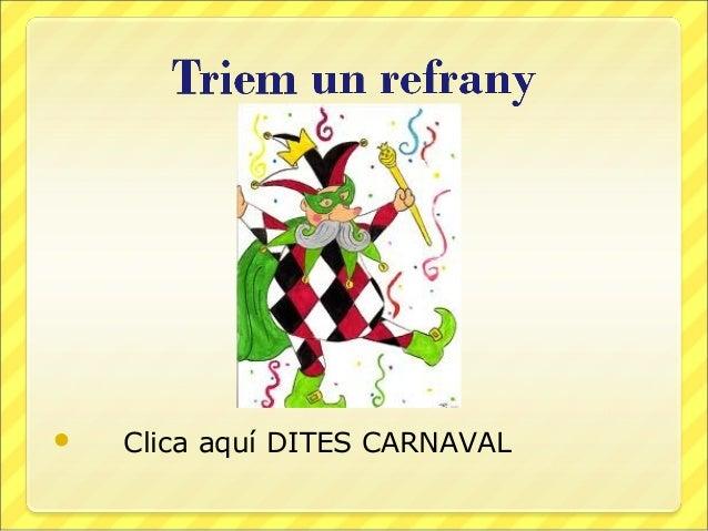   Clica aquí DITES CARNAVAL