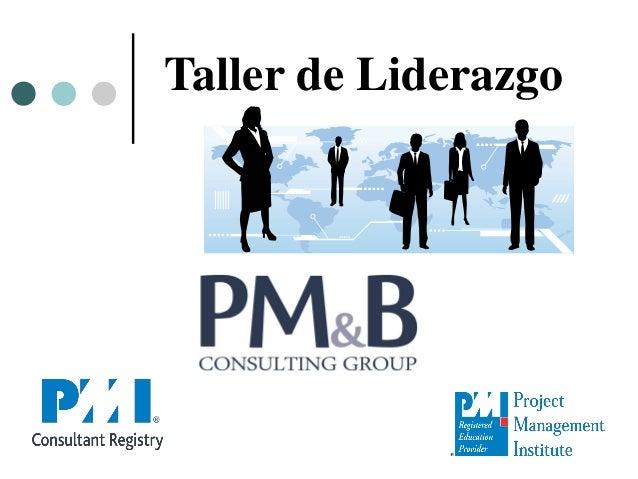 The PMI Registered Education Provider logotipo es una marca registrada del Project Management Institute, Inc. Taller de Li...