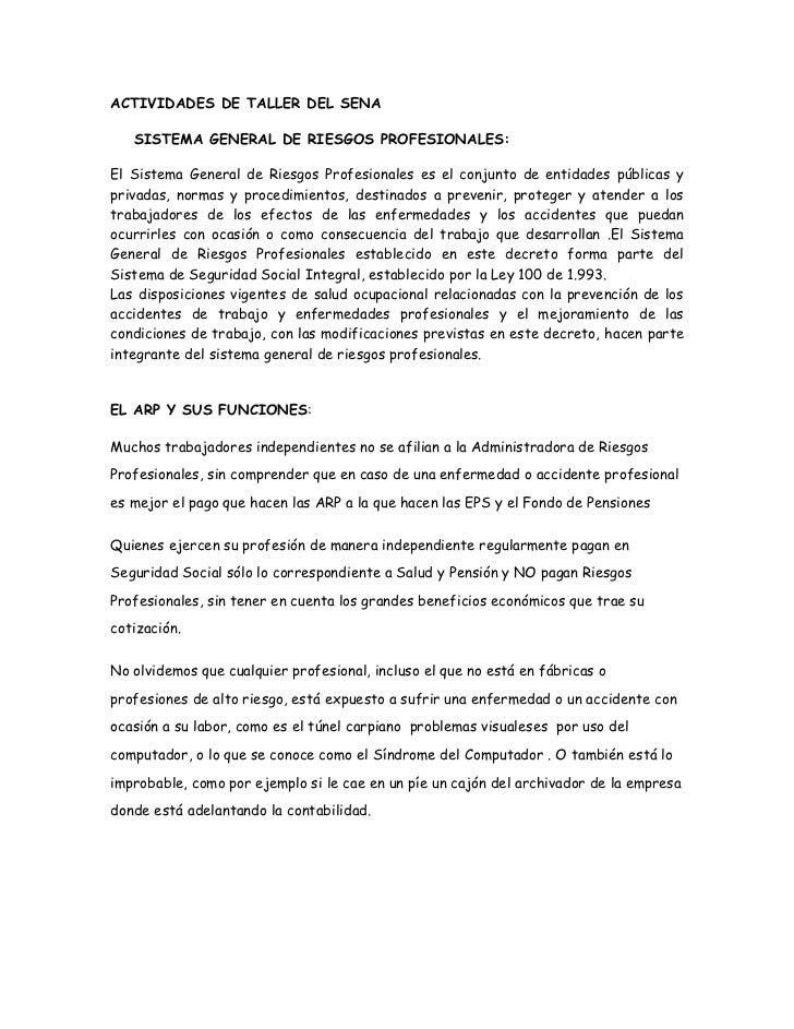 ACTIVIDADES DE TALLER DEL SENA <br />SISTEMA GENERAL DE RIESGOS PROFESIONALES:<br />El Sistema General de Riesgos Profesio...