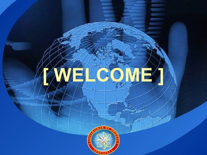 [ WELCOME ]