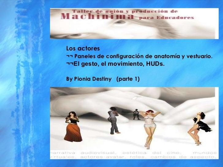 Los actores ¬¬ Paneles de configuración de anatomía y vestuario. ¬¬El gesto, el movimiento, HUDs. By Pionia Destiny  (part...