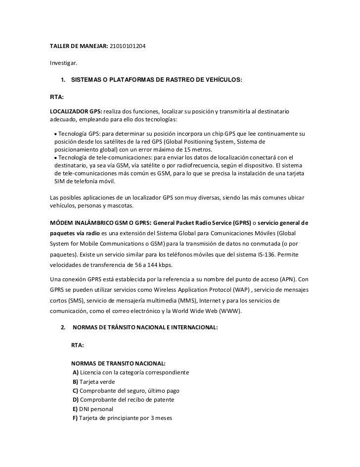 TALLER DE MANEJAR: 21010101204<br />Investigar. <br />SISTEMAS O PLATAFORMAS DE RASTREO DE VEHÍCULOS: <br />RTA: <br />LOC...