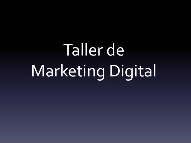 Taller deMarketing Digital