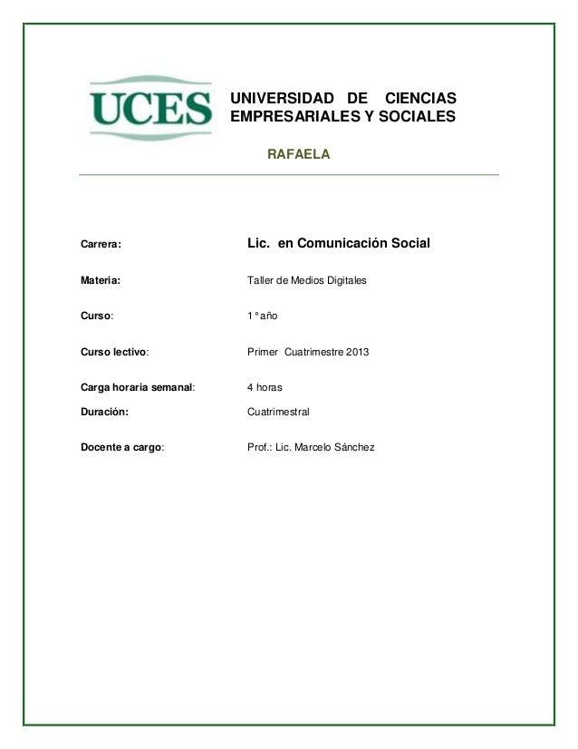 UNIVERSIDAD DE CIENCIAS                         EMPRESARIALES Y SOCIALES                              RAFAELACarrera:     ...