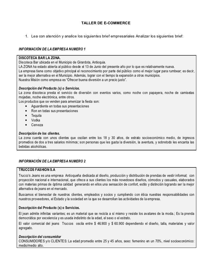 TALLER DE E-COMMERCE    1. Lea con atención y analice los siguientes brief empresariales Analizar los siguientes brief:INF...