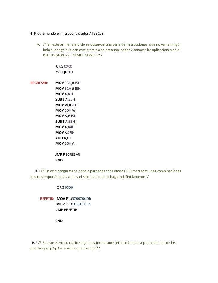 4. Programando el microcontrolador AT89C52    A. /* en este primer ejercicio se observan una serie de instrucciones que no...