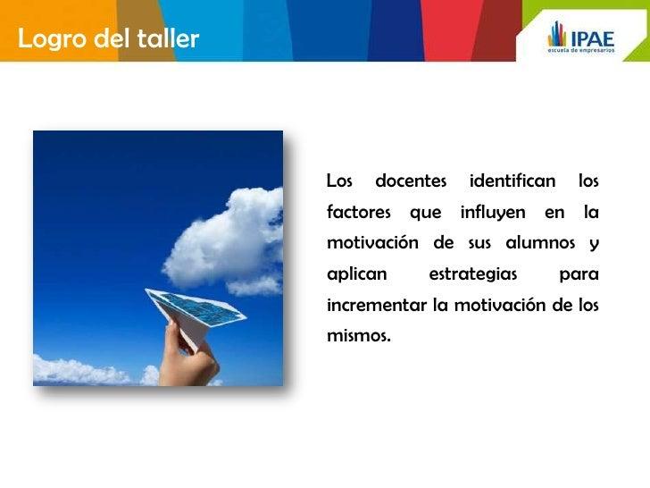 Taller de  motivación para el aprendizaje Slide 2