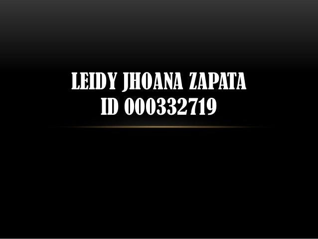 LEIDY JHOANA ZAPATA   ID 000332719