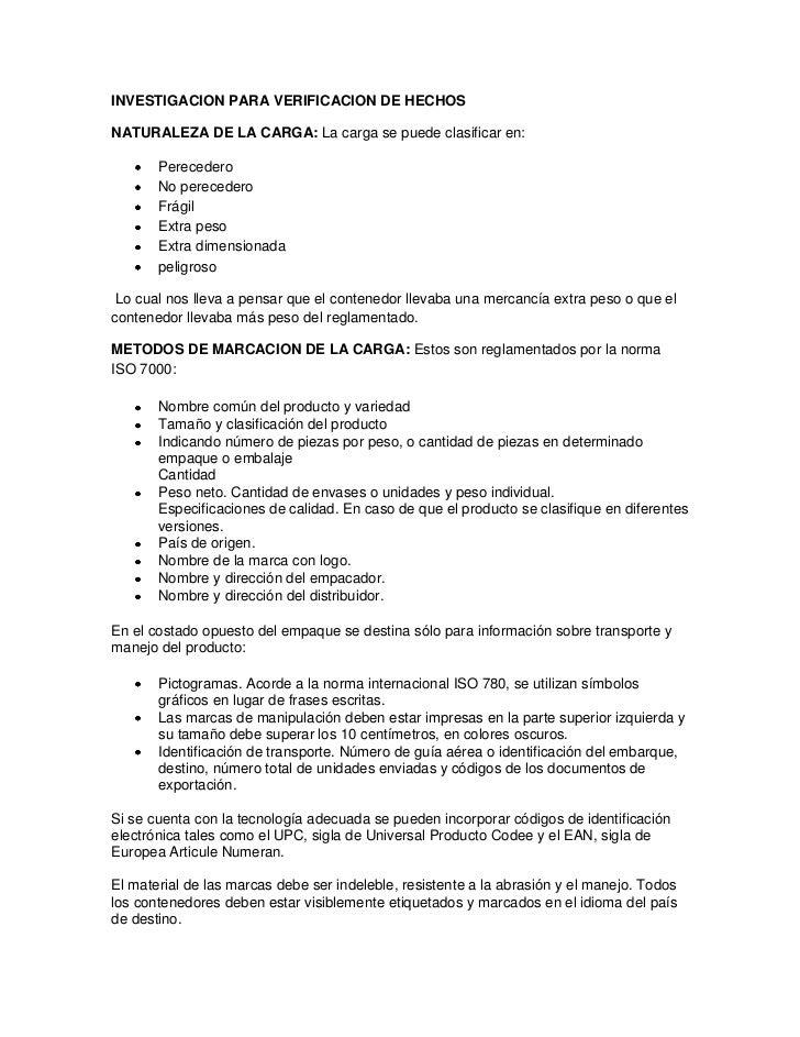 INVESTIGACION PARA VERIFICACION DE HECHOS<br />NATURALEZA DE LA CARGA: La carga se puede clasificar en:<br />Perecedero<br...