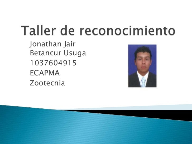 Jonathan JairBetancur Usuga1037604915ECAPMAZootecnia