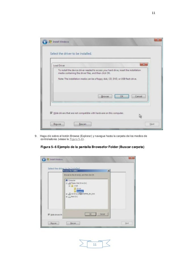 11 11 9. Haga clic sobre el botón Browse (Explorar) y navegue hasta la carpeta de los medios de controladores (véase la Fi...