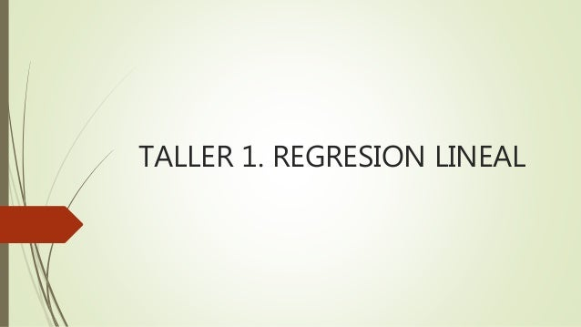 TALLER 1. REGRESION LINEAL