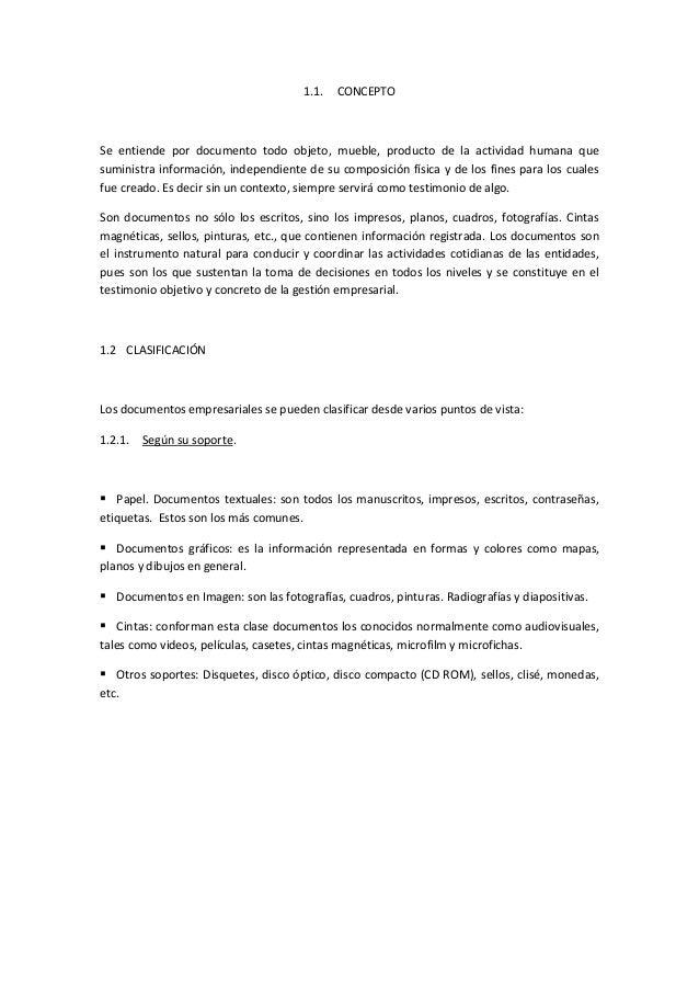 1.1. CONCEPTO Se entiende por documento todo objeto, mueble, producto de la actividad humana que suministra información, i...