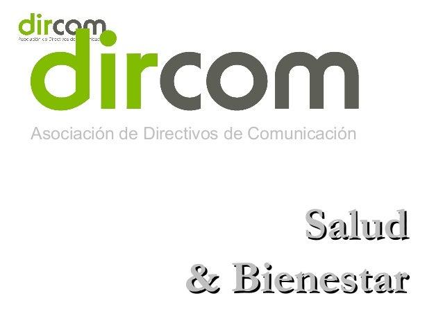 Asociación de Directivos de Comunicación SaludSalud & Bienestar& Bienestar