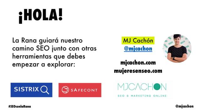 @mjcachon#SEOconlaRana Disclaimer Ninguna herramienta hará el trabajo por ti Se pueden usar más herramientas gratuitas de ...