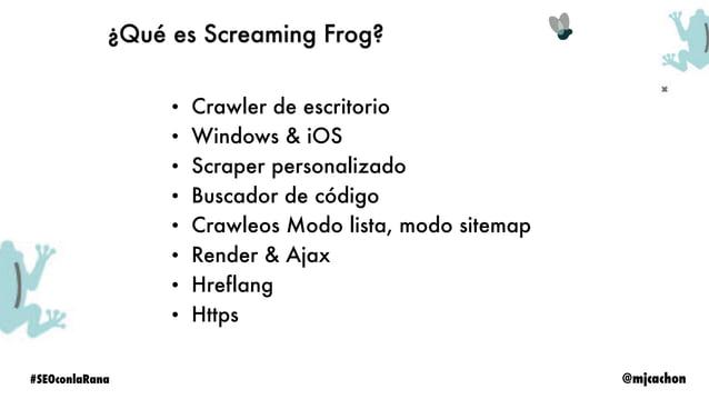 @mjcachon#SEOconlaRana Bájate la última versión: la Rana 10.3 https://www.screamingfrog.co.uk/seo-spider/pricing/
