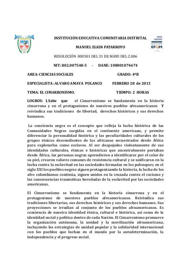 INSTITUCIÓN EDUCATIVA COMUNITARIA DISTRITAL                            MANUEL ELKIN PATARROYO               RESOLUCIÓN 000...