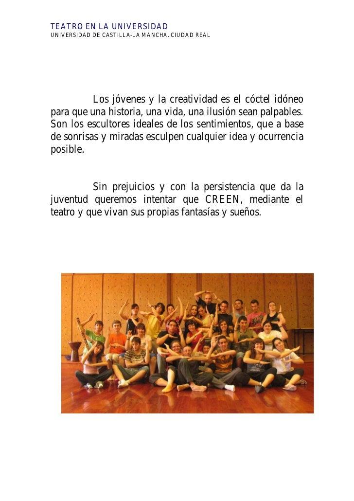 TEATRO EN LA UNIVERSIDADUNIVERSIDAD DE CASTILLA-LA MANCHA. CIUDAD REAL          Los jóvenes y la creatividad es el cóctel ...