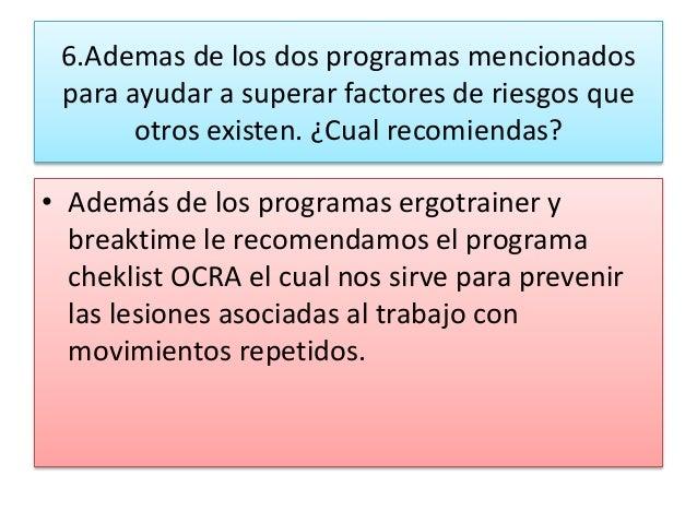 6.Ademas de los dos programas mencionados para ayudar a superar factores de riesgos que otros existen. ¿Cual recomiendas? ...