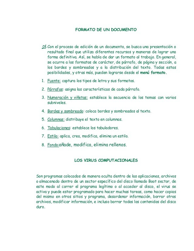 FORMATO DE UN DOCUMENTO    Con el proceso de edición de un documento, se busca una presentación o      resultado final qu...