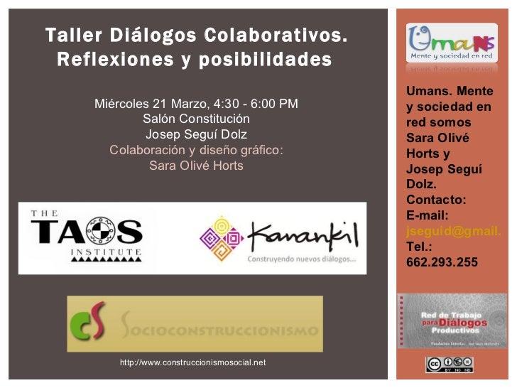 Taller Diálogos Colaborativos. Reflexiones y posibilidades                                                Umans. Mente    ...