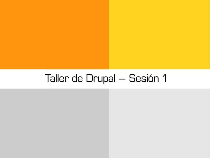 Taller de Drupal – Sesión 1