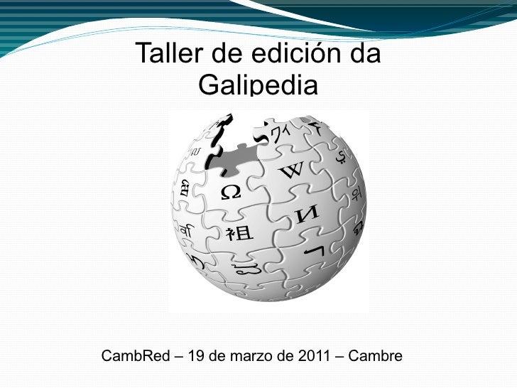 Taller de edición da Galipedia CambRed – 19 de marzo de 2011 – Cambre
