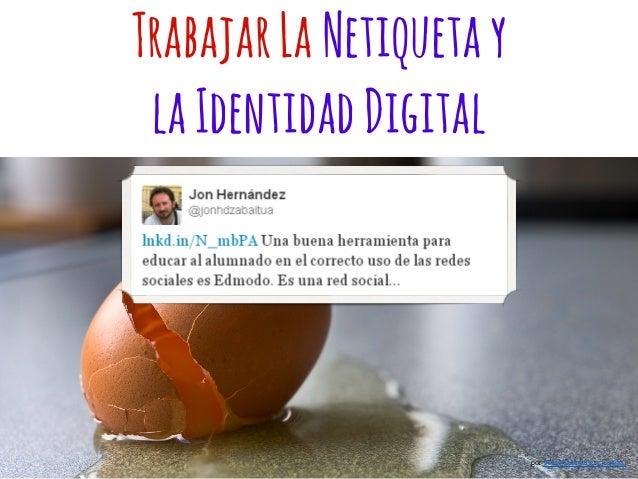 TrabajarLaNetiquetay laIdentidadDigital por WaveCult (luis.m.justino)