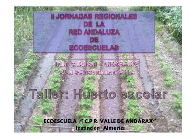 """ECOESCUELA """" C.P.R. VALLE DE ANDARAX"""" Instinción (Almería)"""