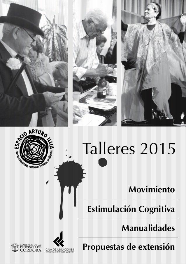 Listado De Talleres Para Adultos Mayores Illia Cordoba 2015