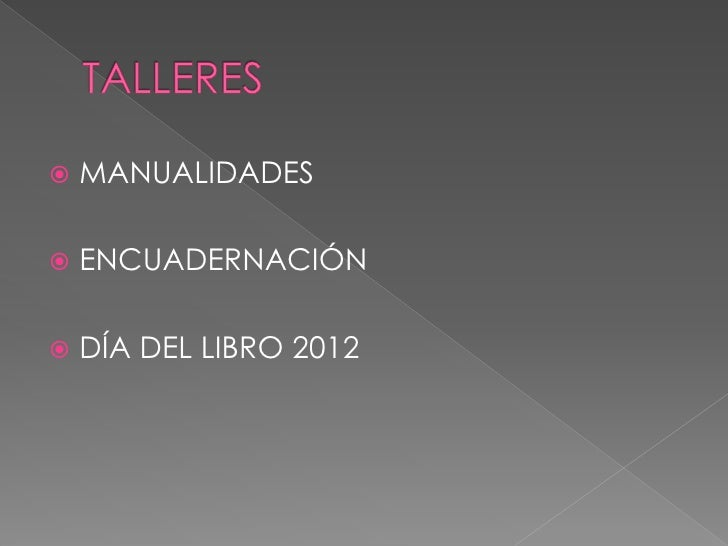    MANUALIDADES   ENCUADERNACIÓN   DÍA DEL LIBRO 2012