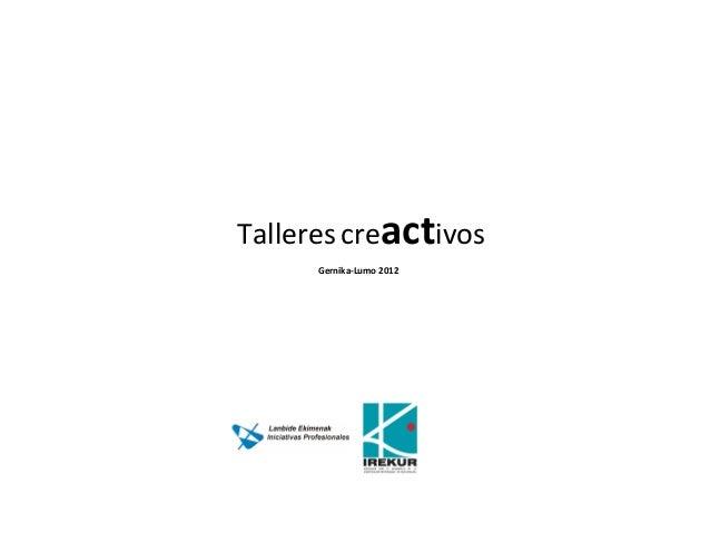 Talleres creactivos Gernika-Lumo 2012