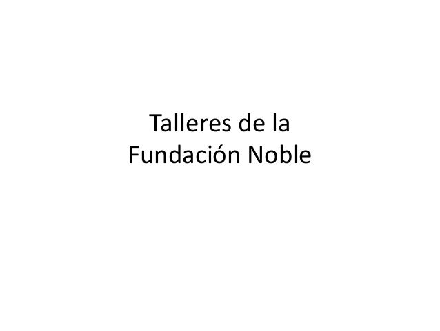 Talleres de laFundación Noble
