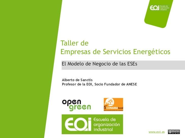 Taller de                                    Empresas de Servicios Energéticos                                     El Mode...