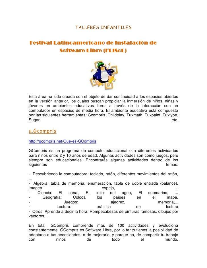 TALLERES INFANTILES<br />Festival Latinoamericano de Instalación de Software Libre (FLISoL)<br />1185672023761701185672023...