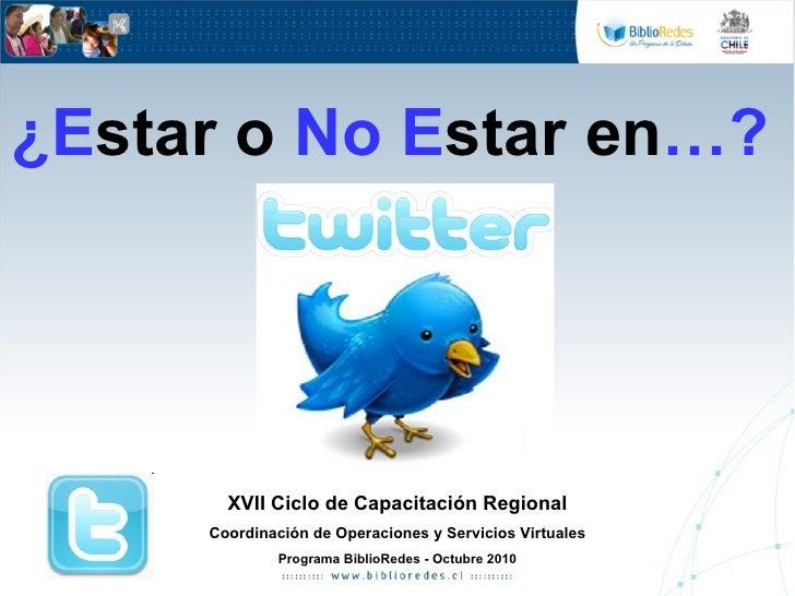 ¿E star   o  No E star en …?   XVII Ciclo de Capacitación Regional Coordinación de Operaciones y Servicios Virtuales Progr...