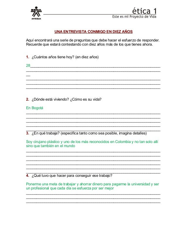 UNA ENTREVISTA CONMIGO EN DIEZ AÑOSAquí encontrará una serie de preguntas que debe hacer el esfuerzo de responder.Recuerde...