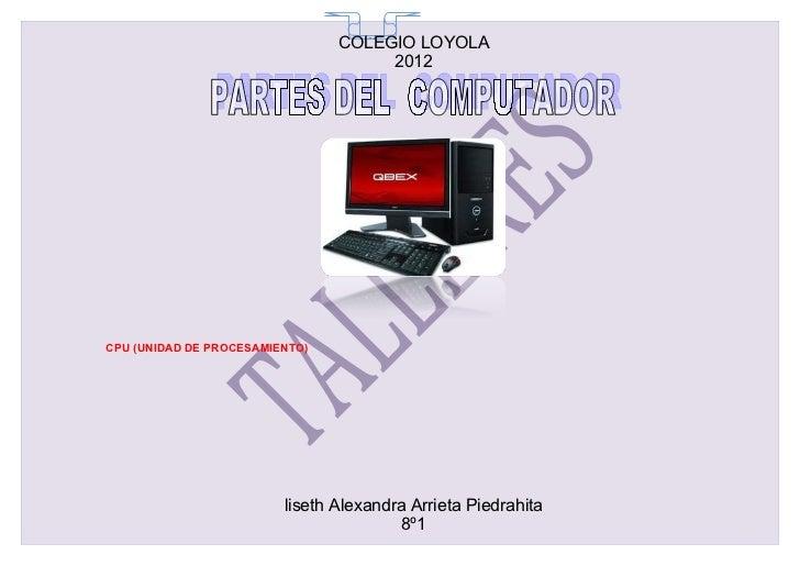 COLEGIO LOYOLA                                  65                                     2012CPU (UNIDAD DE PROCESAMIENTO)  ...