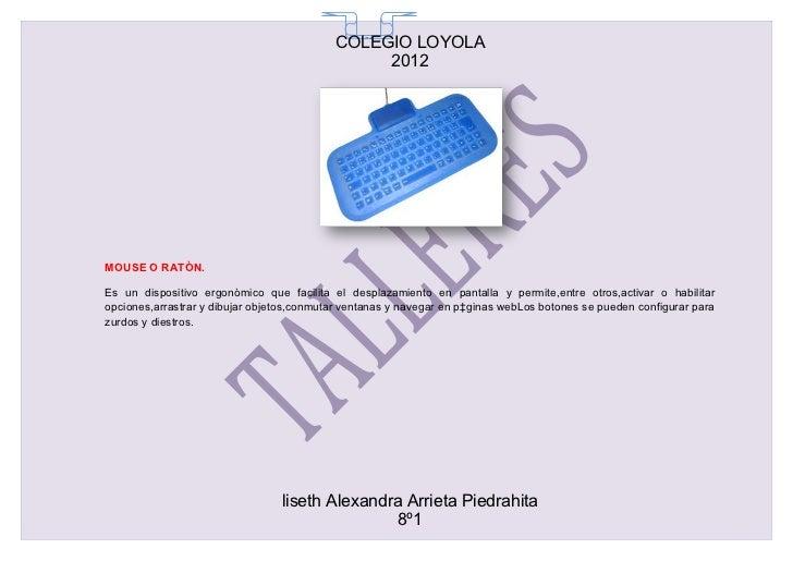 COLEGIO LOYOLA                                             65                                                2012MOUSE O R...