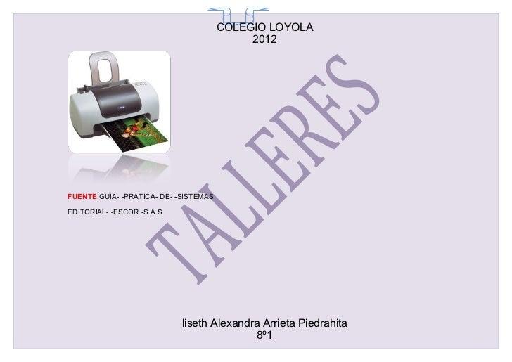 COLEGIO LOYOLA                                         65                                            2012FUENTE:GUÌA- -PRA...