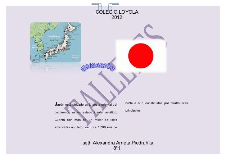 COLEGIO LOYOLA                              65                                 2012Japón está ubicado en la costa oriental...