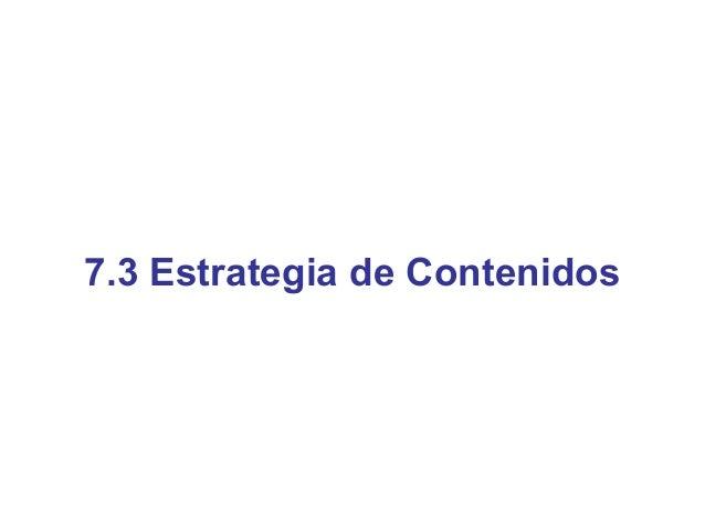 Estrategia de Contenidos - Investigación• Análisis de la Audiencia Objetivo   – Temáticas y tipo de contenidos que resulta...