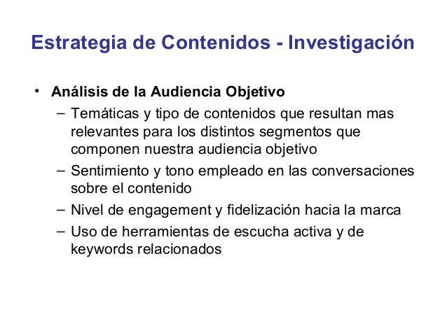 Consejos para escribir buenos contenidos• Conoce bien a tu audiencia, que temas les interesa y  como se comporta online (e...
