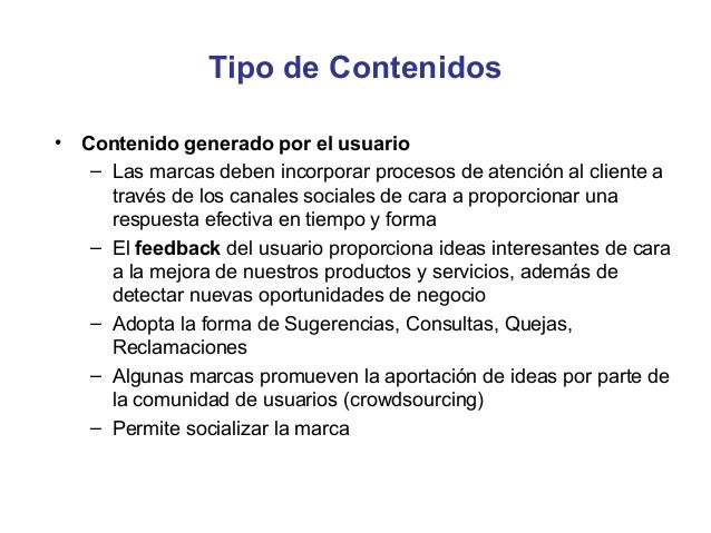 Evaluación de la Estrategia• Es importante evaluar el éxito y la efectividad de los  contenidos en términos de consecución...