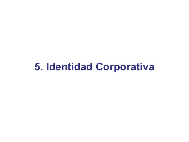 5. Identidad Corporativa